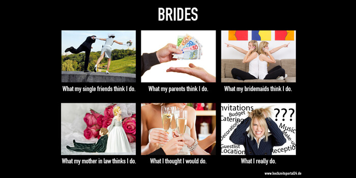 What people think I do Brides