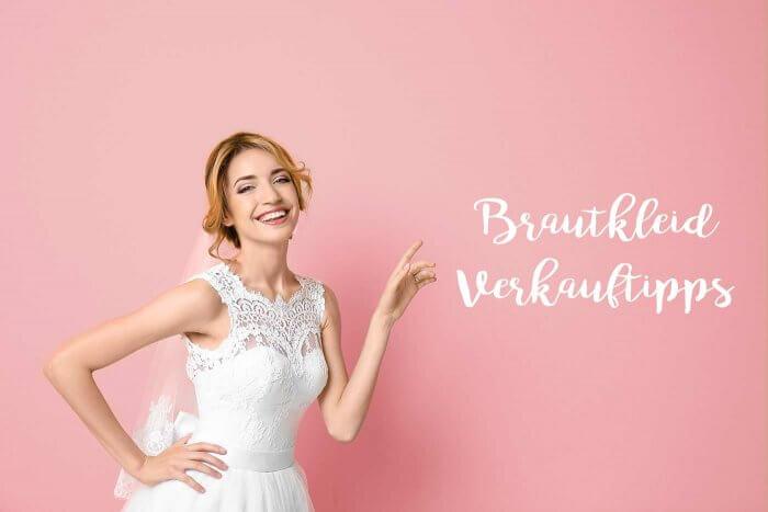 Brautkleid verkaufen Erfahrungen