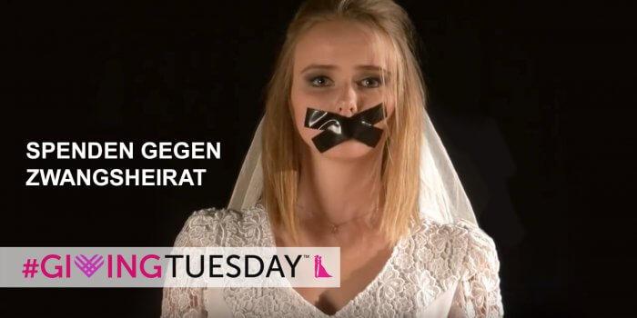 Giving Tuesday gegen Zwangsheirat