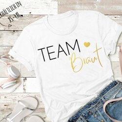 Team Braut T-Shirt