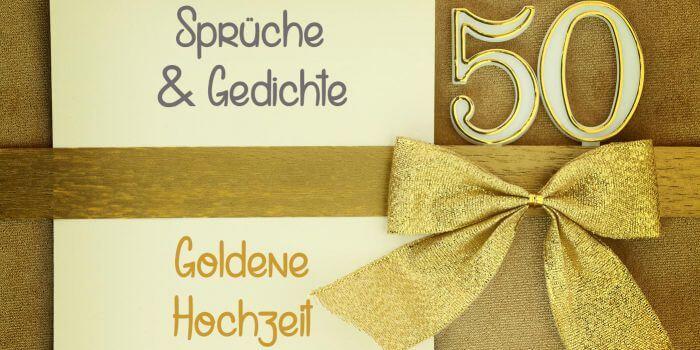 Spruche Zur Goldenen Hochzeit Zitate Gedichte Bibelverse